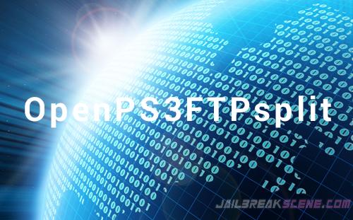 OpenPS3FTPsplit released
