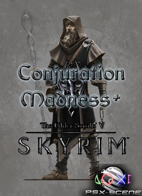 Skyrim Conjuration Madness +