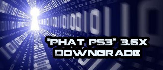 Phat PS3: даунгрейд Firmware 3.6x