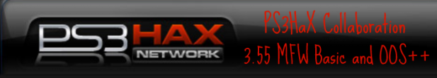 PS3HaX Collaboration: 3.55 MFW Basic and OOS++ v2