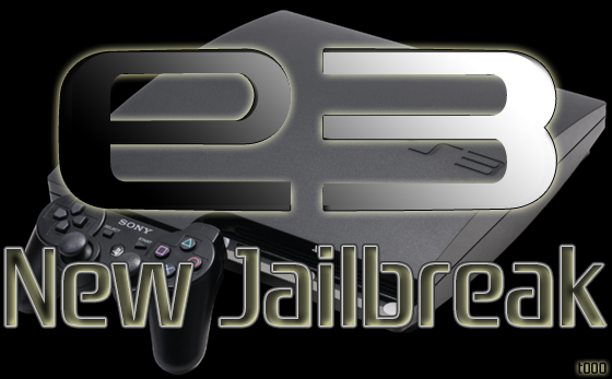 E3 Team Announces New PS3 Jailbreak(s) + Two Dongle-Free Patches
